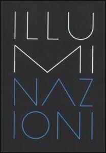Libro La Biennale di Venezia. 54ª Esposizione internazionale d'arte. Illuminazioni. Catalogo della mostra (Venezia, 2011)