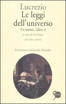 Le leggi dell'universo. La natura, libro I. Testo latino a fronte - Tito Lucrezio Caro - copertina