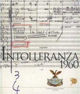 Libro Intolleranza 1960. Libretto di sala