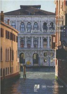 Venise. Ca' Pesaro. Le palais, les collections. Ediz. illustrata