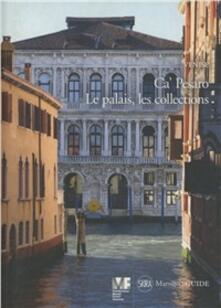 Venise. Ca' Pesaro. Le palais, les collections. Ediz. illustrata - Giandomenico Romanelli - copertina