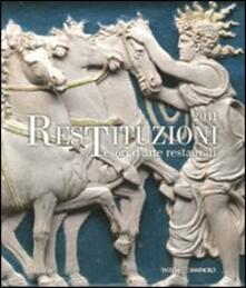 Ristorantezintonio.it Restituzioni. Tesori d'arte restaurati 2011 Image