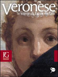 Parcoarenas.it Veronese. Le storie di Ester rivelate. Catalogo della mostra (Venezia, 21 aprile-24 luglio 2011). Ediz. illustrata Image