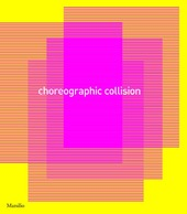 Choreographic Collision