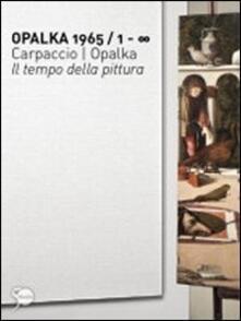Radiospeed.it Opalka 1965/1-? Carpaccio/Opalka. Il tempo della pittura. Ediz. illustrata Image