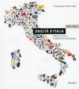 Libro Unicità d'Italia 1961-2011
