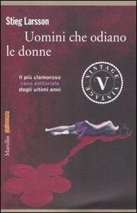 Libro Uomini che odiano le donne Stieg Larsson