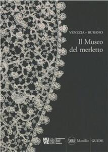 Venezia-Burano. Il museo del merletto
