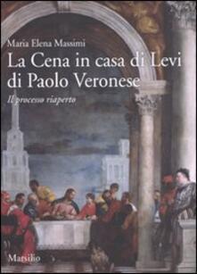 Squillogame.it La cena in casa Levi di Paolo Veronese. Il processo riaperto. Ediz. illustrata Image