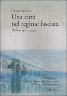 Antondemarirreguera.es Una città nel regime fascista. Padova 1922-1943 Image