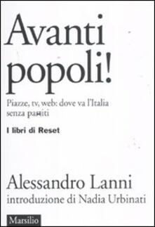Filippodegasperi.it Avanti popoli! Piazze, tv, web: dove va l'Italia senza partiti Image