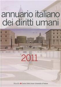 Annuario italiano dei diritti umani 2011
