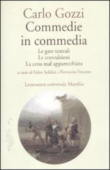 Commedie in commedia: Le gare teatrali-Le convulsioni-La cena mal apparecchiata.pdf