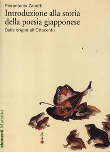 Introduzione alla storia della poesia giapponese. Vol. 1: Dalle origini all'Ottocento. - Pierantonio Zanotti - copertina