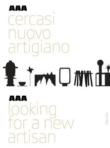Libro AAA Cercasi nuovo artigiano. Ediz. italiana e inglese