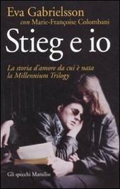 Stieg e io. La storia d'amore da cui è nata la Millennium trilogy