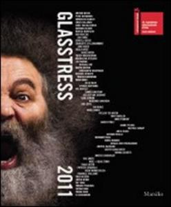 Libro Glasstress 2011. Ediz. illustrata