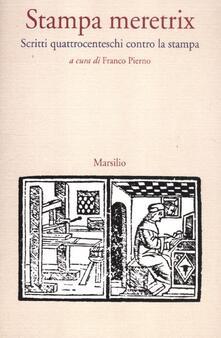 Osteriacasadimare.it Stampa meretrix. Scritti quattrocenteschi contro la stampa Image