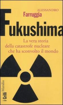 Squillogame.it Fukushima. La vera storia della catastrofe nucleare che ha sconvolto il mondo Image
