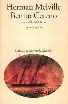 Benito Cereno. Testo inglese a fronte - Herman Melville - copertina