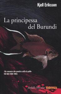 Libro La principessa del Burundi Kjell Eriksson