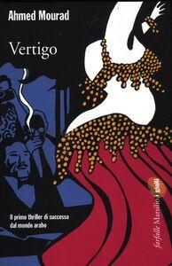 Foto Cover di Vertigo, Libro di Ahmed Mourad, edito da Marsilio