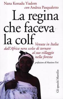 La regina che faceva la colf. Venuta in Italia dallAfrica nera scelse di tornare al suo villaggio.pdf