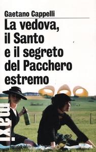 Libro La vedova, il Santo e il segreto del Pacchero estremo Gaetano Cappelli