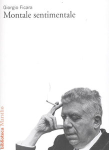 Libro Montale sentimentale Giorgio Ficara