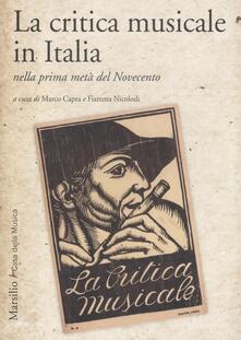 Radiosenisenews.it La critica musicale in Italia nella prima metà del Novecento. Atti del convegno di studi (Parma, 2008) Image