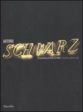 Arturo Schwarz. La poesia prima di tutto-Poetry above all