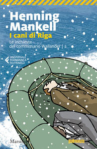 I cani di Riga. Le inchieste del commissario Kurt Wallander. Vol. 2