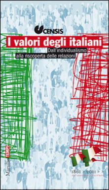 I valori degli italiani. Dall'individualismo alla riscoperta delle relazioni - copertina