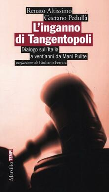 Steamcon.it L' inganno di Tangentopoli. Dialogo sull'Italia a vent'anni da Mani pulite Image
