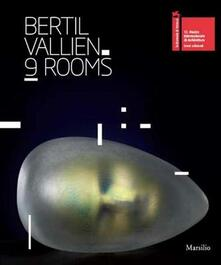 Bertil Vallien. 9 rooms. Catalogo della mostra (Venezia, 28 agosto-25 novembre 2012). Ediz. a colori - copertina