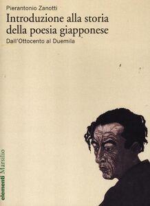 Libro Introduzione alla storia della poesia giapponese. Vol. 2: Dall'Ottocento al Duemila. Pierantonio Zanotti