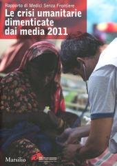 Le crisi umanitarie dimenticate dai media. 2011