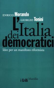 Winniearcher.com L' Italia dei democratici. Idee per un manifesto riformista Image