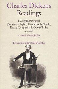 Libro Readings: Il circolo Pickwick-Dombey e figlio-Un canto di Natale-David Copperfiled-Oliver Twist a teatro Charles Dickens