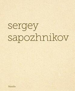 Sergey Sapozhnikov. Ediz. inglese