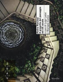 Pietro Porcinai. Il progetto del paesaggio nel XX secolo. Ediz. illustrata - copertina
