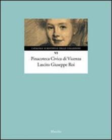 Pinacoteca Civica di Vicenza. Lascito Giuseppe Roi. Ediz. illustrata.pdf