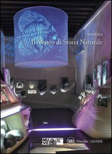 Foto Cover di Venezia. Il Museo di storia naturale, Libro di  edito da Marsilio