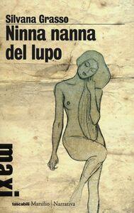 Libro Ninna nanna del lupo Silvana Grasso