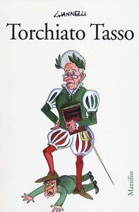 Libro Torchiato Tasso Emilio Giannelli