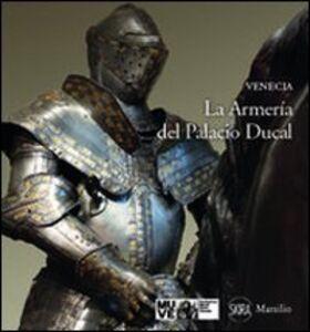 Libro La Armeria del Palacio Ducal Paolo Delorenzi