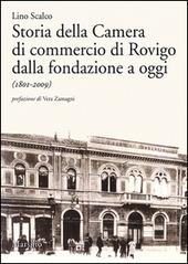 Storia della Camera di commercio di Rovigo dalla fondazione a oggi (1801-2009)