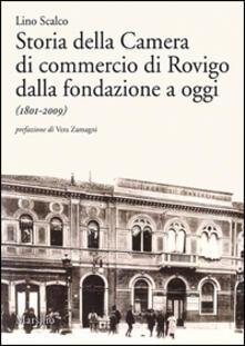 Milanospringparade.it Storia della Camera di commercio di Rovigo dalla fondazione a oggi (1801-2009) Image