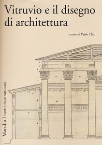 Libro Vitruvio e il disegno di architettura