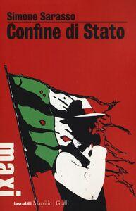 Libro Confine di stato Simone Sarasso